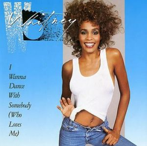 I Wanna Dance With Somebody - Whitney Houston