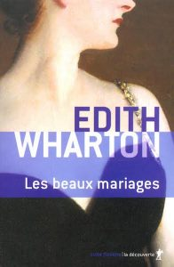 Les beaux mariages - Edith Wharton