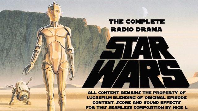 Star Wars the complete radio drama