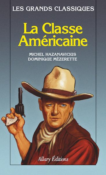 La Classe Americaine - livre