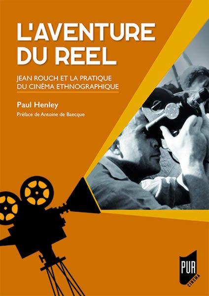 Laventure du reel - Jean Rouch
