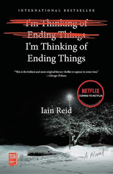 I am Thinking of Ending Things de Iain Reid