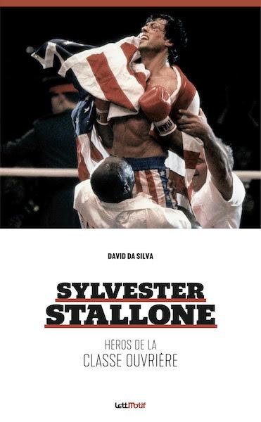 Sylvester Stallone Heros de la classe ouvriere