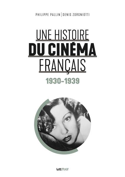 Une histoire du cinema francais 1930-1939
