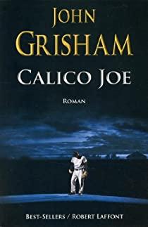 Calico Joe de John Grisham