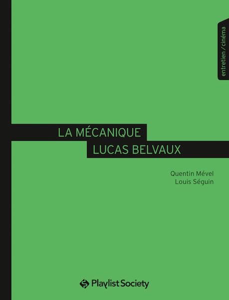 La mecanique Lucas Belvaux - livre