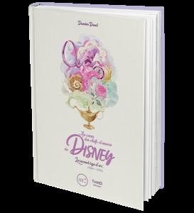 Au cœur des chefs-dœuvre de Disney - edition classique
