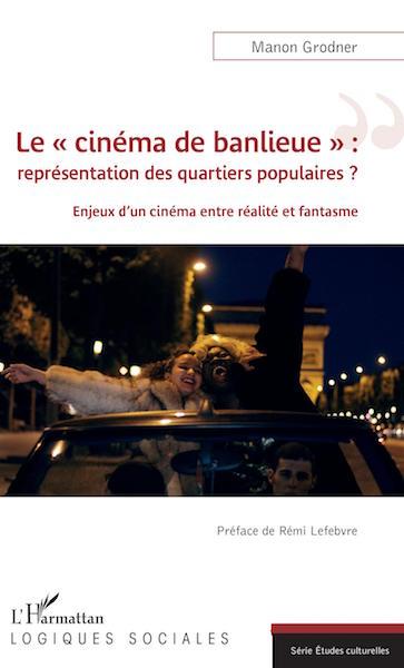 Le cinema de banlieue - livre