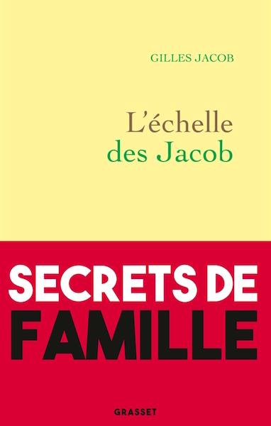 Lechelle des Jacob - Gilles Jacob