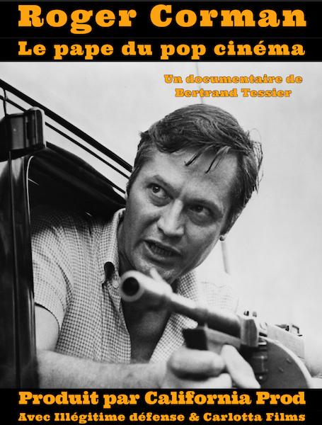 Roger Corman - Le pape du pop cinema