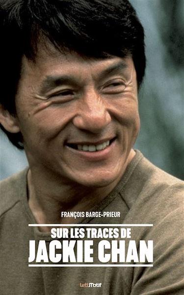 Sur les traces de Jackie Chan - livre