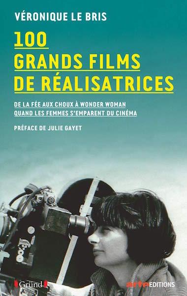 100 grands films de realisatrices - livre