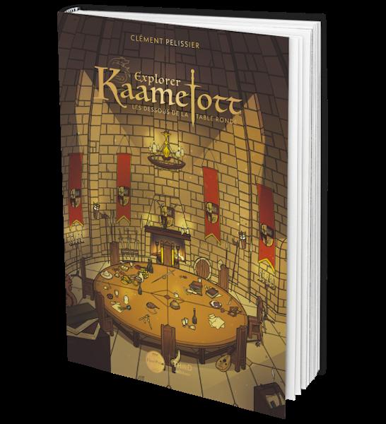 Explorer Kaamelott - livre