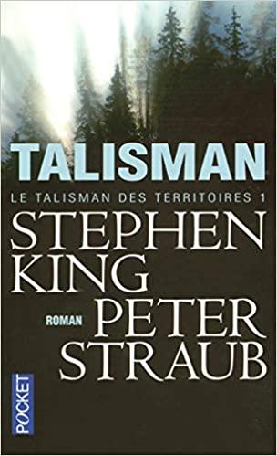 Le Talisman de Stephen King et Peter Straub - livre