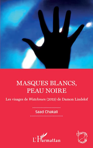 Masques blancs peau noire Watchmen - livre