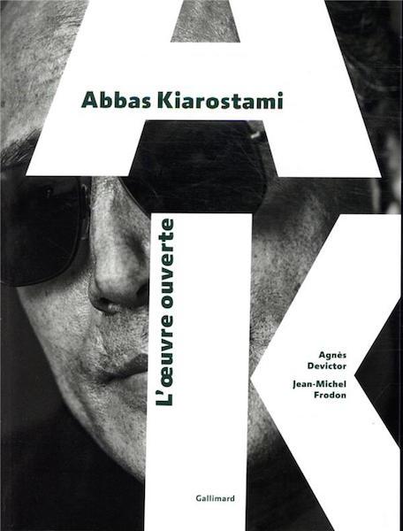 Abbas Kiarostami - Oeuvre ouverte