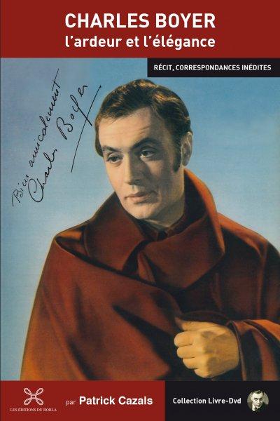 Charles Boyer lardeur et lelegance - livre et dvd