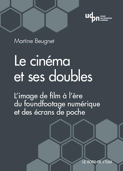 Le cinema et ses doubles - ere found footage - livre