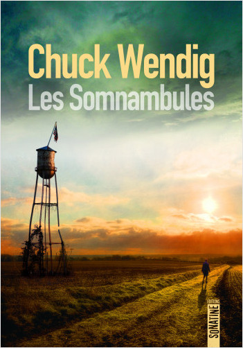 Les Somnambules de Chuck Wendig