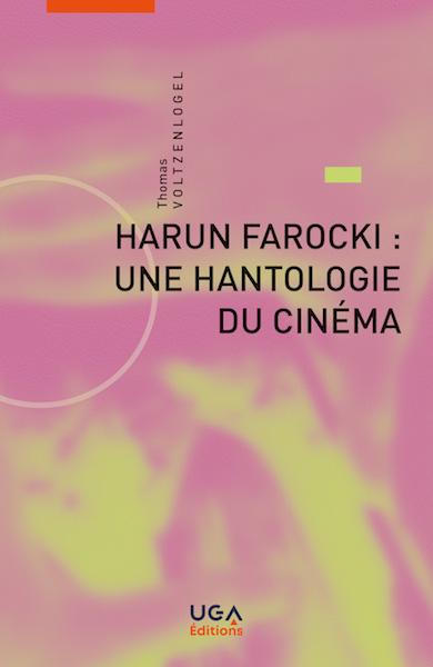 Harun Farocki hantologie cinema