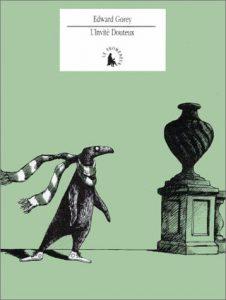 Linvite douteux - The Doubtful guest - Edward Gorey