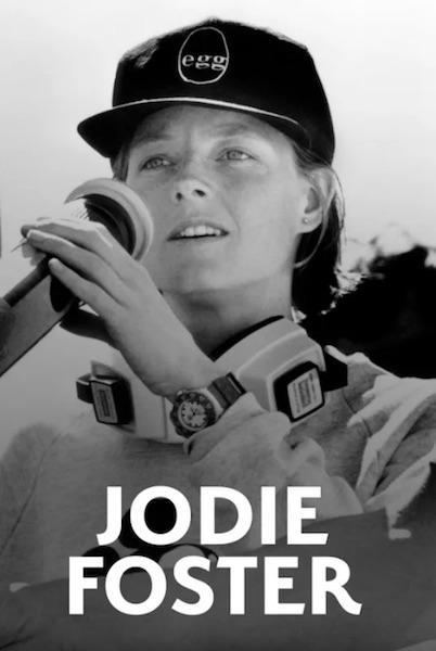 Jodie Foster - Hollywood dans la peau
