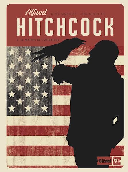 Alfred Hitchcock - Le Maitre de langoisse - tome 2